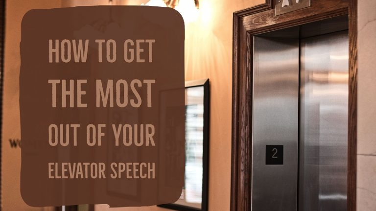How to get the most out of your elevator speech