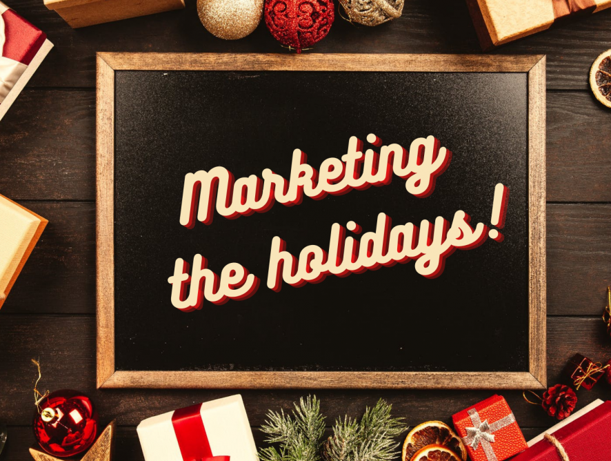 Marketing the holidays: 5 quick and easy ways you can reach customers this holiday season